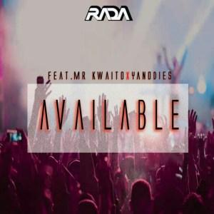 Rada - Available ft. Kwaito & Yanodies